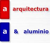 Arquitectura & Aluminio